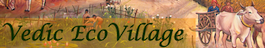 Vedic Eco Village